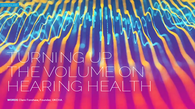 Turning up the Volume on Hearing Health